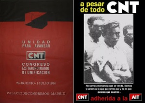 Two posters that are characteristic of the period: the two split groups speaking of unity and using a name which isn't theirs, and the CNT spreading die-hard slogans.